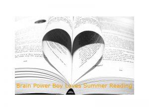 Brain Power Boy Loves Summer Reading
