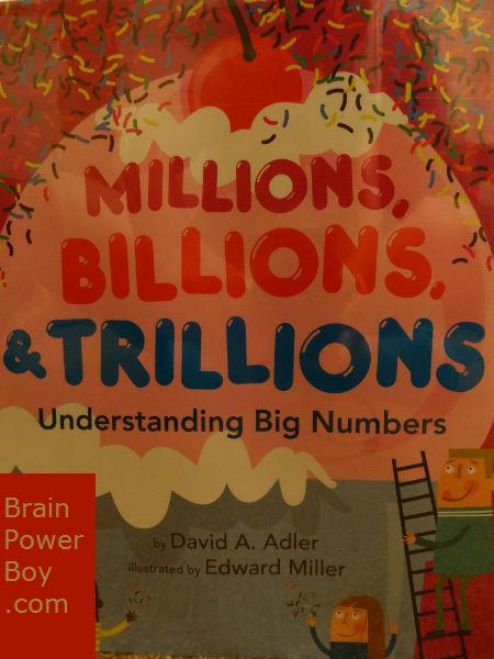 Millions, Billions & Trillions Book Review | BrainPowerBoy