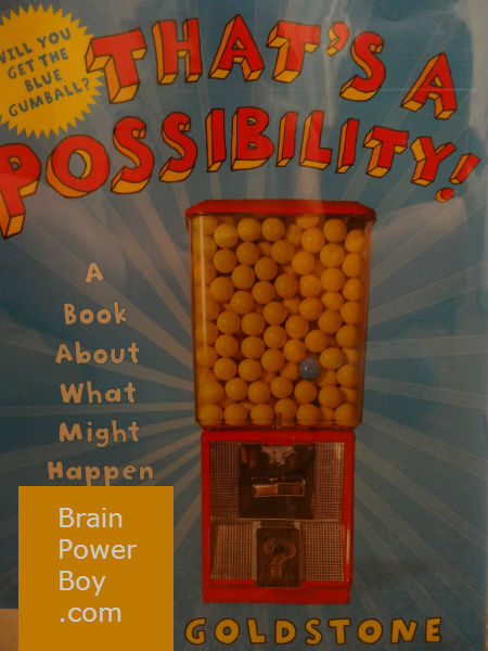 That's a Possibility Book Review | BrainPowerBoy
