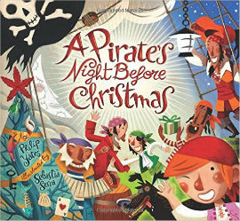 A Pirate's Night Before Christmas will give pirate fans a holiday treat.