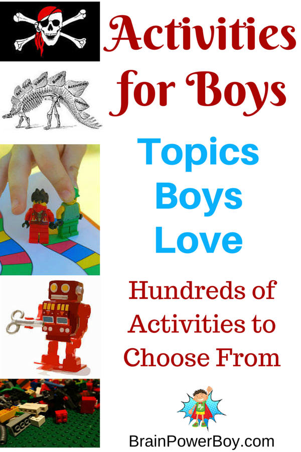 Activities for Boys. Hundreds of activities on topics boys love. There is so much to choose from!