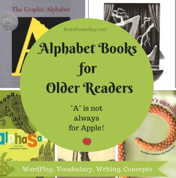 Alphabet Books for Older Readers | BrainPowerBoy
