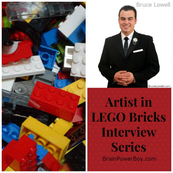 Artist in LEGO Bricks Interview Series Bruce Lowell | See Bruce's creations and hear his tips for LEGO and learning. | BrainPowerBoy