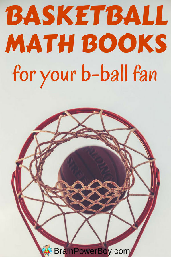 Your basketball fan is going to love these basketball math books. Grab a few and use his interest to propel his learning in math. Includes both traditional basketball and fantasy league math. Get the book list by clicking now.