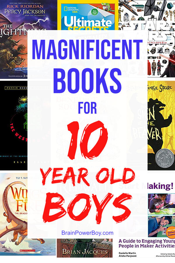 Magnificent Books for 10 Year Old Boys. They will WANT to read these!