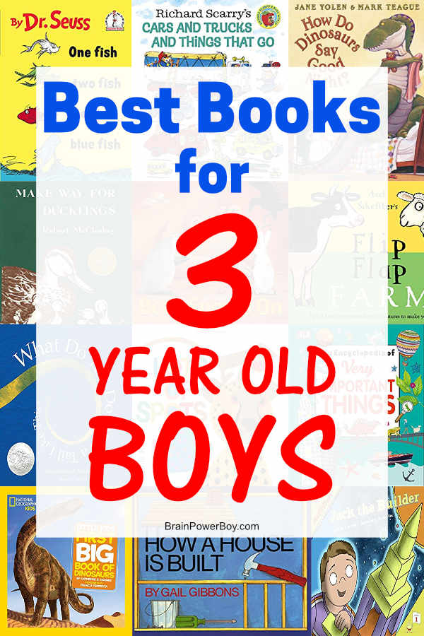 Three year old boys are going to love all of these books. They are perfect for them. Included both fiction and non-fiction titles. Be sure to take a moment to check out this list if you know a boy age 3!