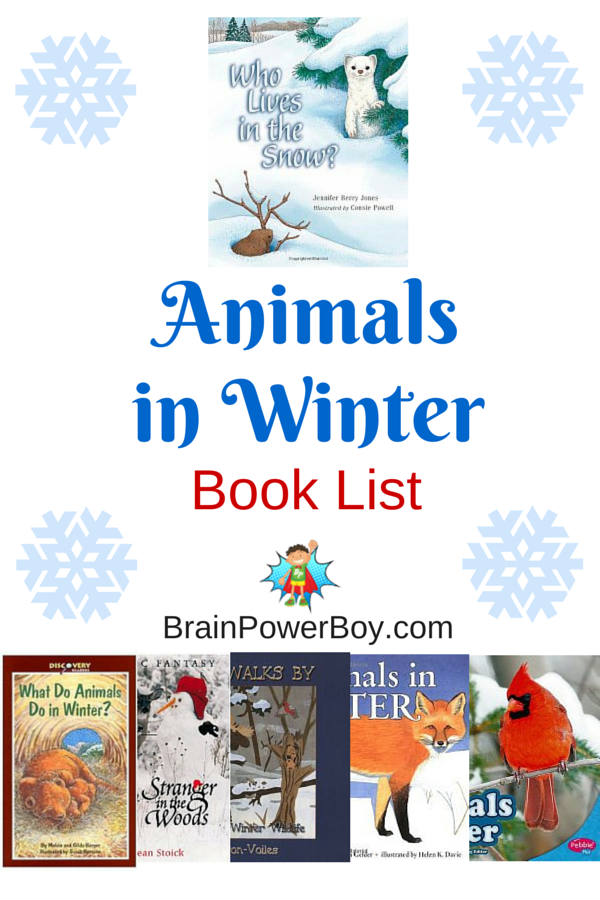 Find out all about Animals in Winter. Great books with interesting details on how animals survive the cold weather.