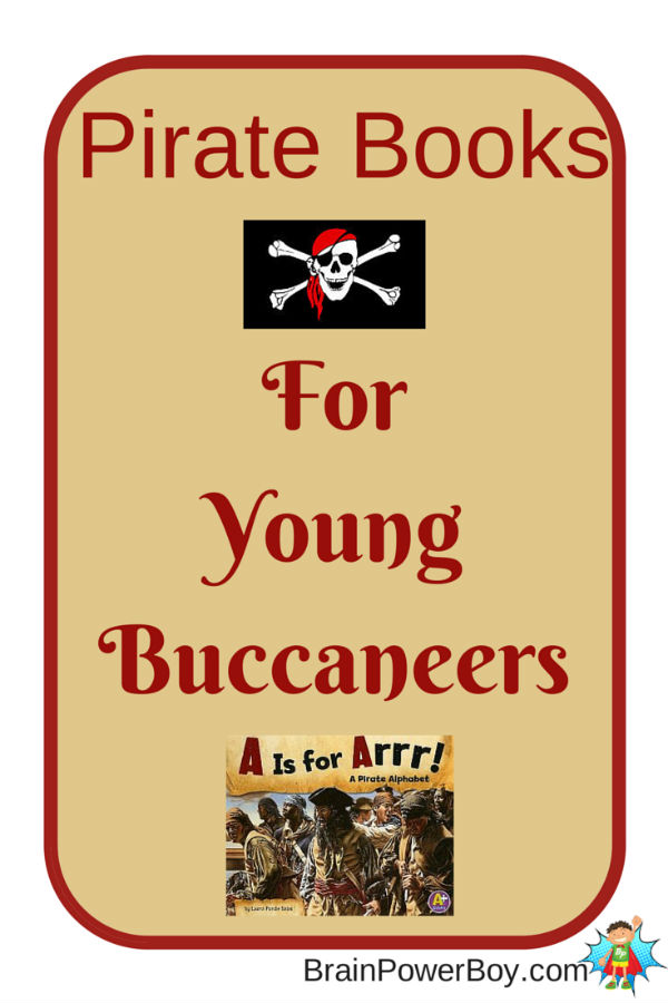 Great annotated selection of engaging and fun pirate books for the young buccaneers. Arr!