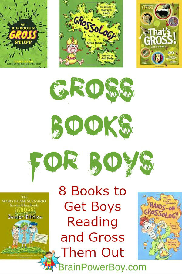 Gross Books! Icky, stinky, disgusting books with gross stuff that boys will love. Click through to see them all.