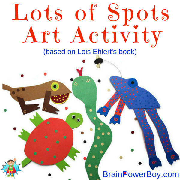 Make these delightful collage animals based on Lois Ehlert's book Lots of Spots. Book list plus art activity.