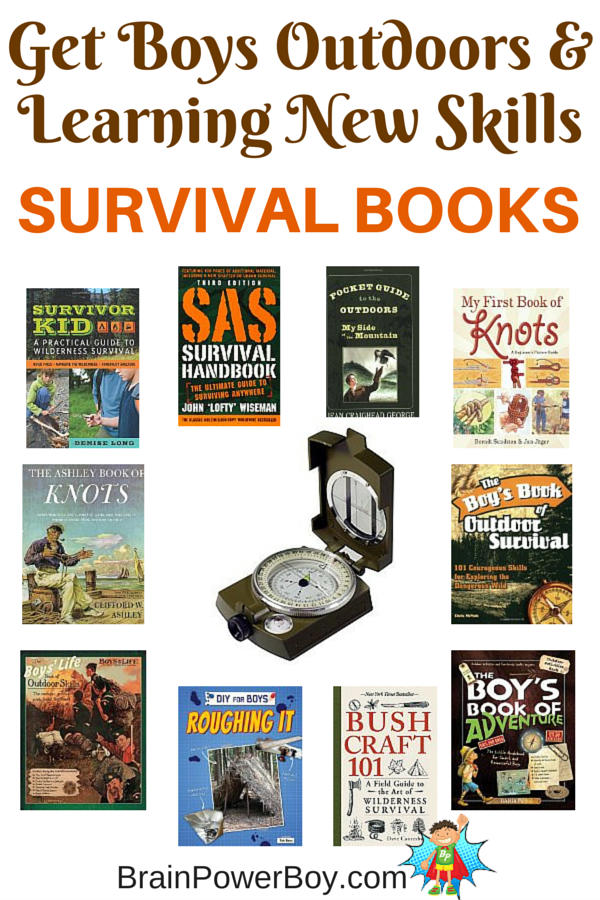 The best books for boys on survival. 11 books to get boys outside and learning practical life skills. They will love them!