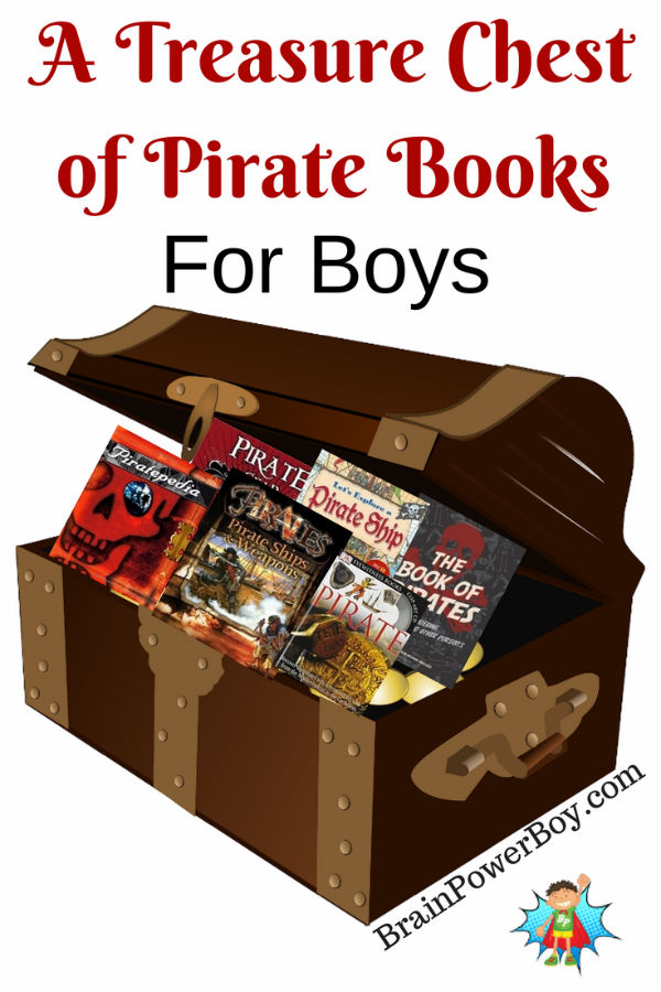 A treasure chest of awesome pirate books for boys. These will get your boys reading.