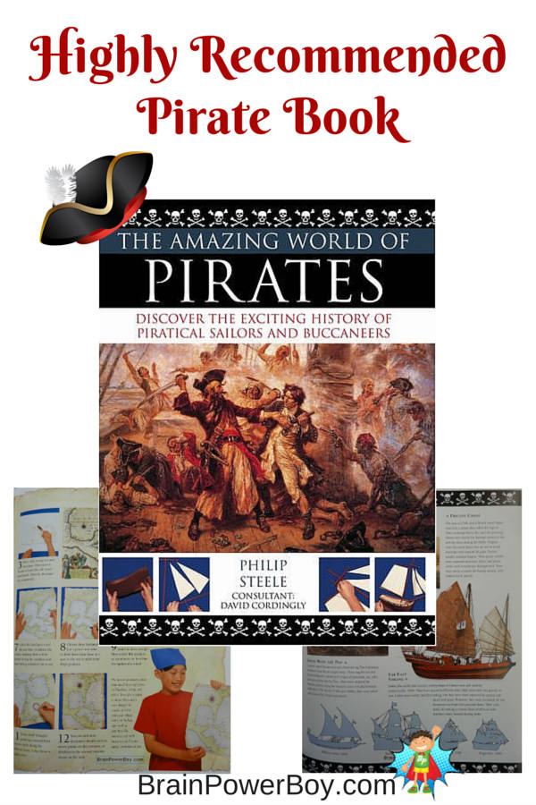 The Amazing World of Pirates is an awesome pirate book.