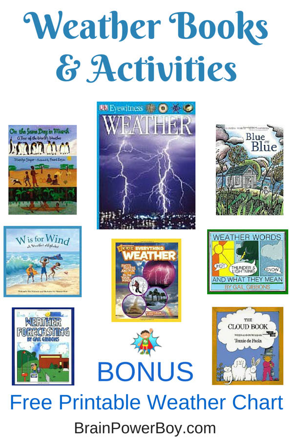 Learn all about weather. Great weather books, weather activities and a free printable weather chart.