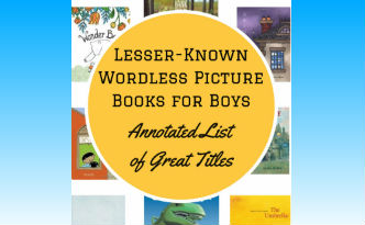 Best Books for Boys Wordless Picture Books List