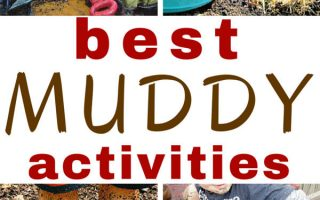 The Best Muddy Activities Ever!
