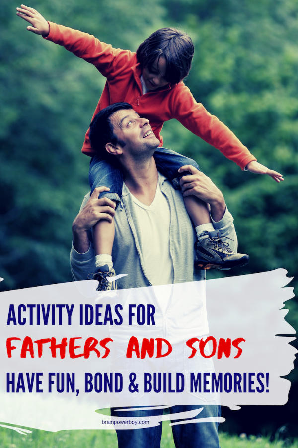 Bonding activities for fathers and sons to do together.
