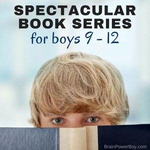 Book series get boys reading. It is a fact. Finding the best series can be tough but this list is full of the perfect book series for boys 9 - 12 years old. They will love these!