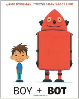 Boy + Bot is a must when you are talking about picture books for boys.