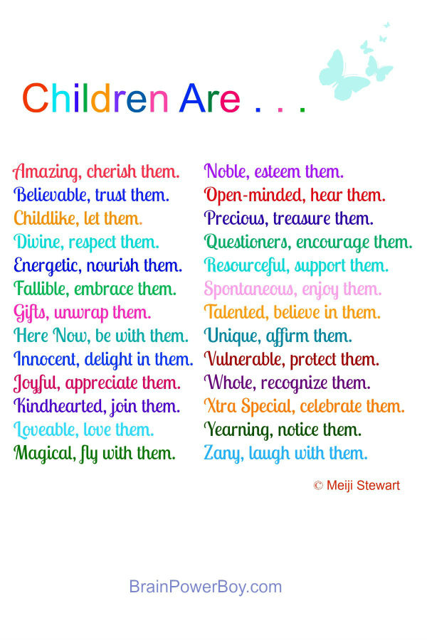 Children Are . . . Poem by Meiji Stewart plus article | BrainPowerBoy.com