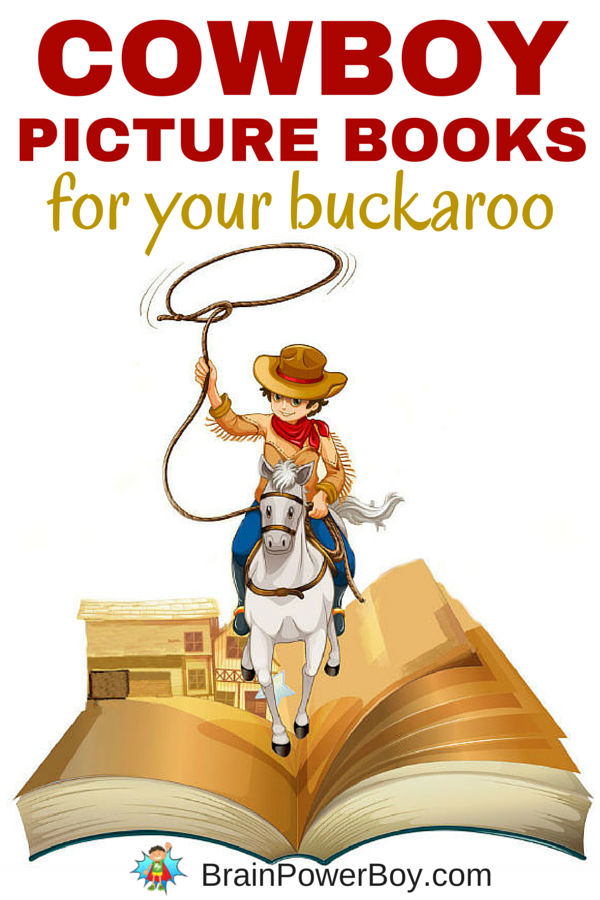 Yahoo! It's an awesome roundup of cowboy picture books for your buckaroo. If you have a cowboy fan, this is the list for you.