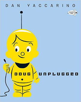 Doug Unplugged features a robot boy and will spark some good conversation.