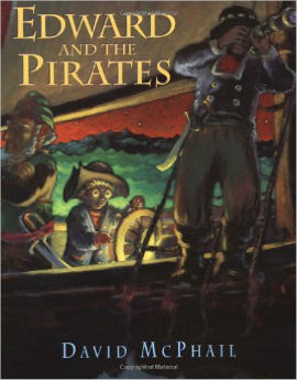 Edward and the Pirates is on our list as a highly recommended picture book for boys.