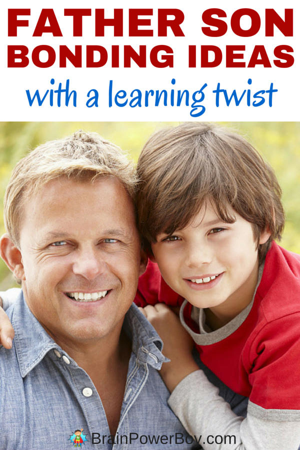 Father Son Bonding Activities with a Learning Twist