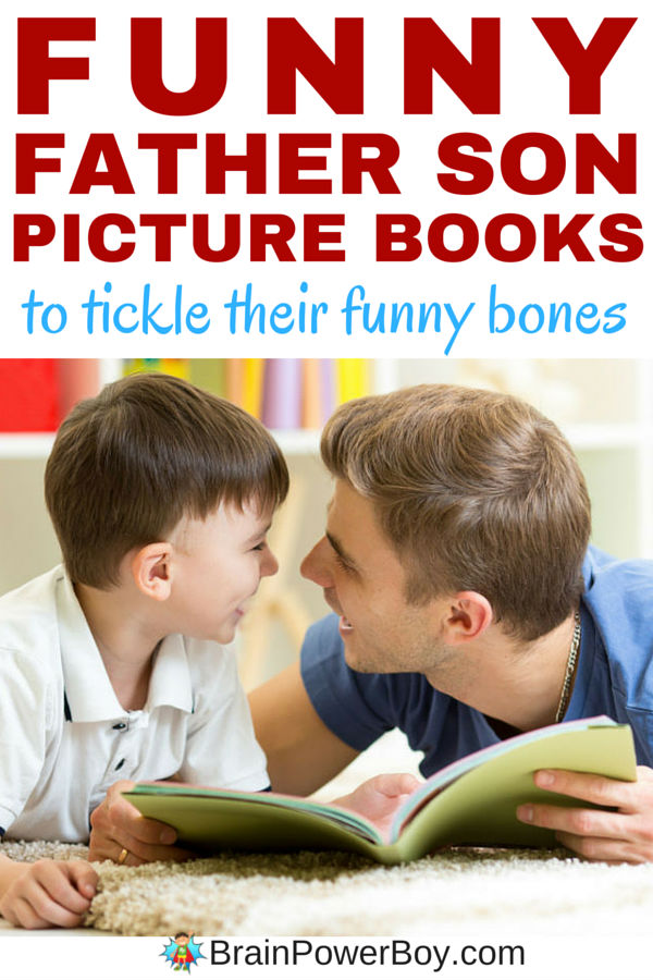 Laugh out loud funny father son picture books that are sure to tickle their funny bones. These books are perfect for father's and sons to read together. They will be spending time together, reading, laughing and building special memories with these great selections. Click to see the list.