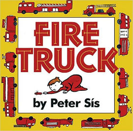 Fire Truck by Peter Sis is perfect for fire engine fans