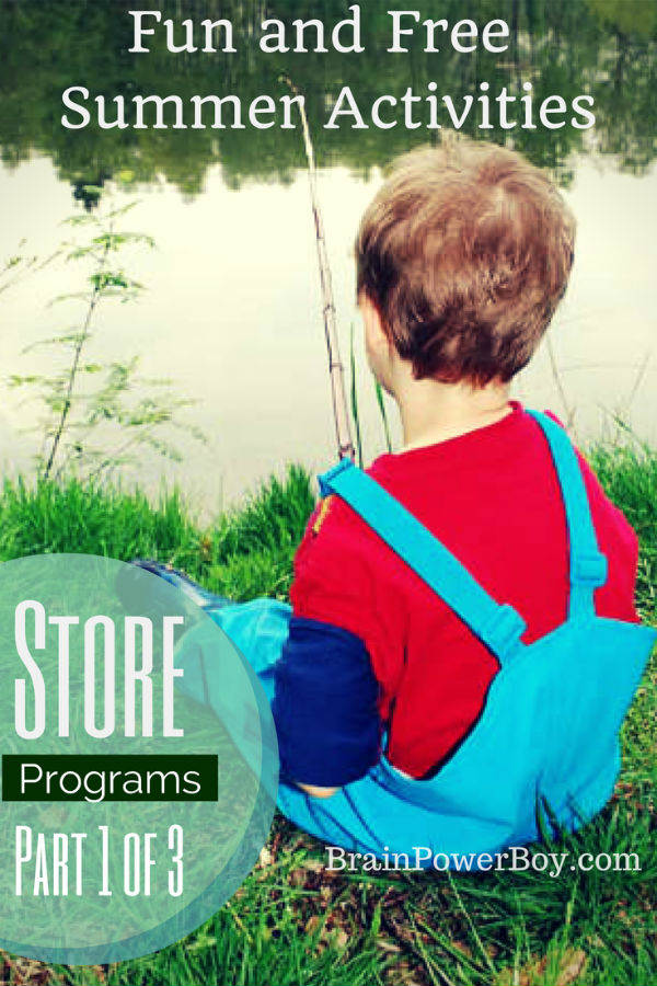 Fun and Free Summer Activities, Store Programs. Part 1 in a series of 3. | BrainPowerBoy
