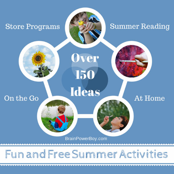 Fun and Free Summer Activities for Boys. Over 150 ideas. | BrainPowerBoy