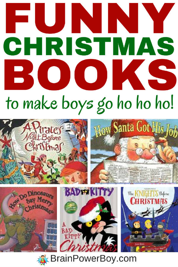 Don't miss this list of funny Christmas books for boys! It will have them loving reading and going ho ho ho! There are 10 great titles and your boys are sure to love them. Click the picture to see the list.