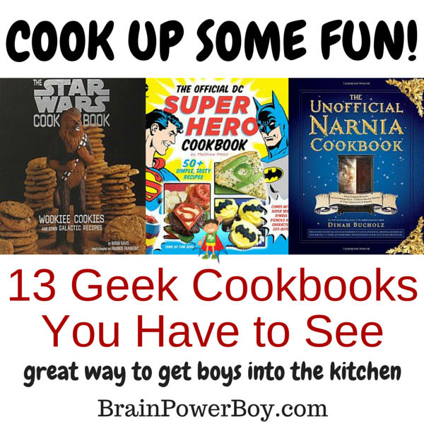 Awesome Geek Cookbooks that are sure to get boys into the kitchen. Cookbooks for Hobbit, Hunger Games, Star Wars, Harry Potter and more.
