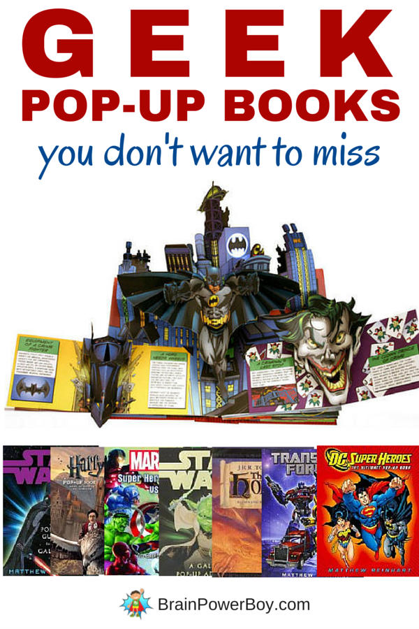 Totally awesome geek pop-up books you simply can't miss. These are the best of the best. Believe me, pop-up books are not just for little kids. Perfect books for older kids, teens and geeks everywhere.