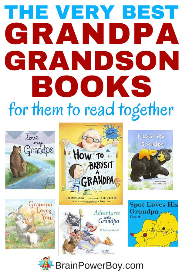 Here is your list of the very best grandpa - grandson books! Perfect for them to read together or to give as a gift. Click to see the list.
