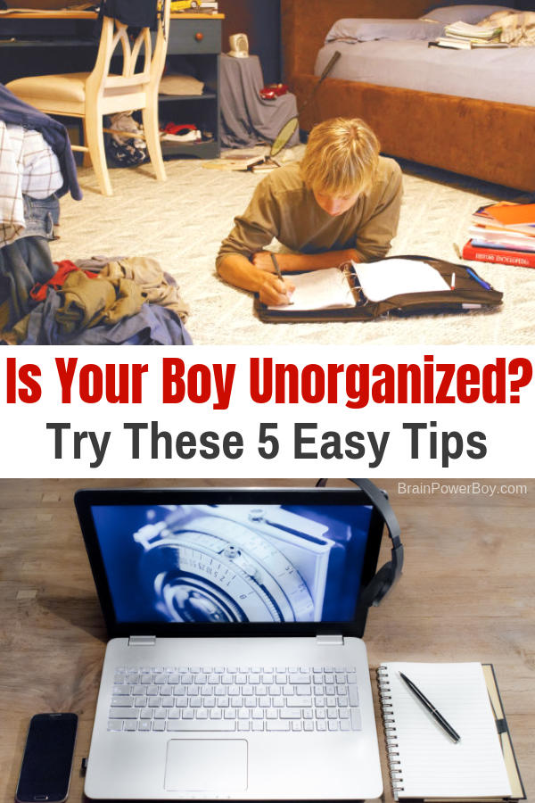 Does your boy lose things? Is he late? Is he messy and unorganized? These 5 easy tips will help!