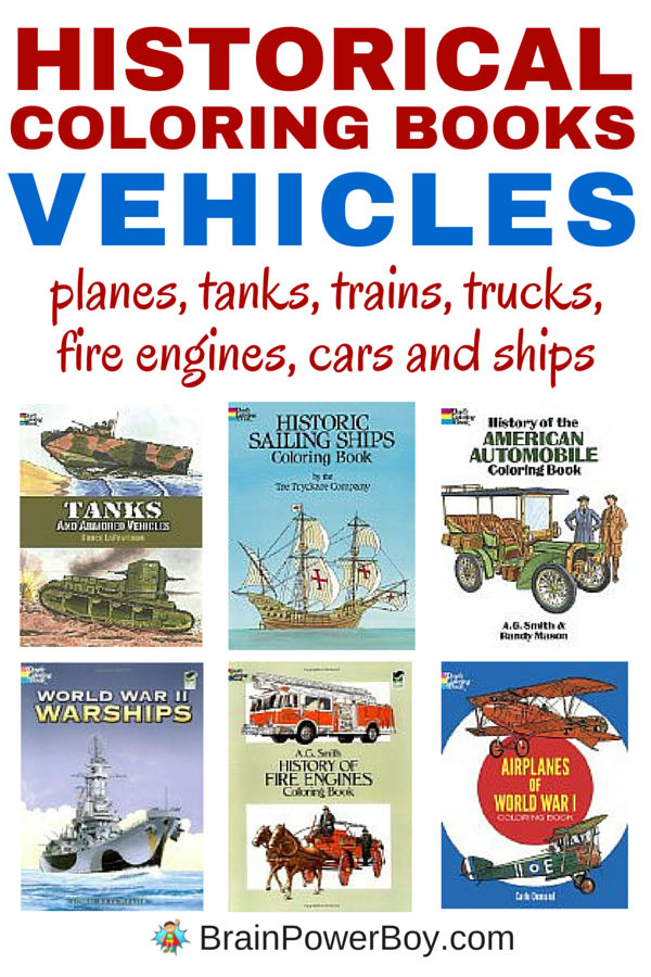 What a great way to learn history! 13 Historical Coloring Books that are perfect for vehicle fans. There are coloring books on airplanes, tanks, warships, trains, trucks, fire engines, cars and ships. All books are captioned with historical information. These are inexpensive, yet really well done, coloring books that cover history in an interesting way.