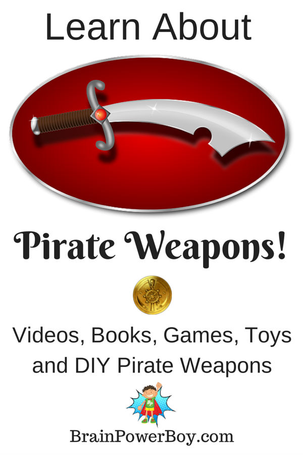 Homeschool Unit Study Pirate Weapons. Lots of great resources.