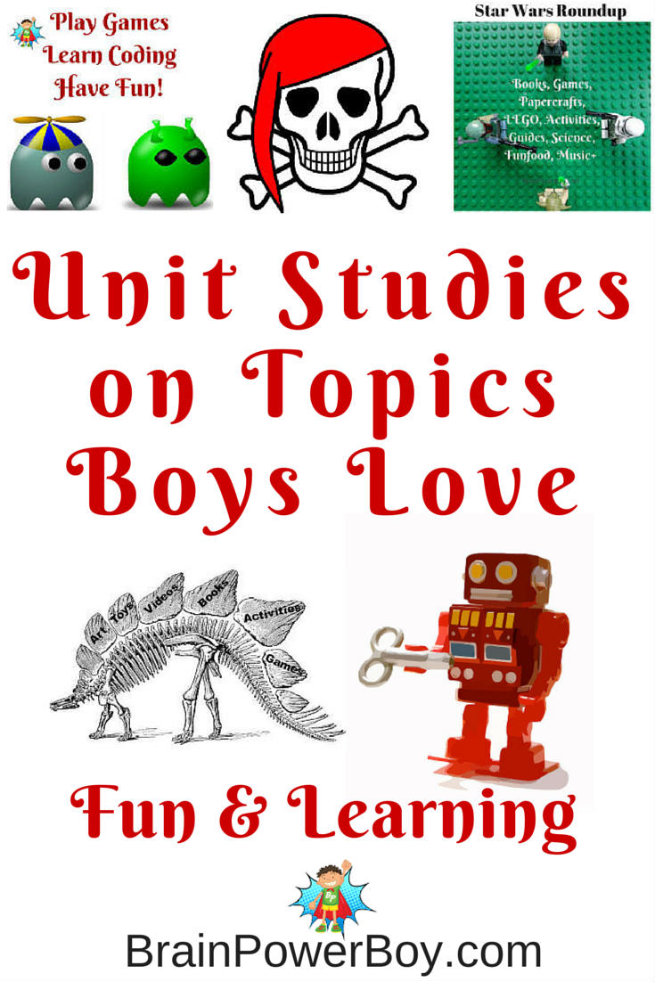 Try a homeschool unit study on topic boys love to make learning meaningful and fun. Unit Studies for Boys!