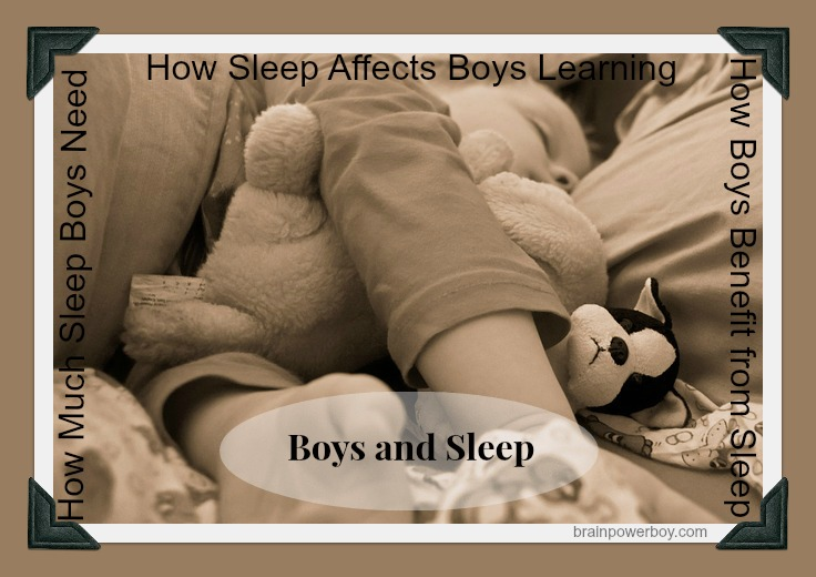 How Sleep Impacts Boys Learning and How You can Help Your Boy Develop Good Sleep Habits | BrainPowerBoy.com