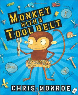 Monkey with a Tool Belt is perfect for boys who like tools and building and of course those who like monkeys too.