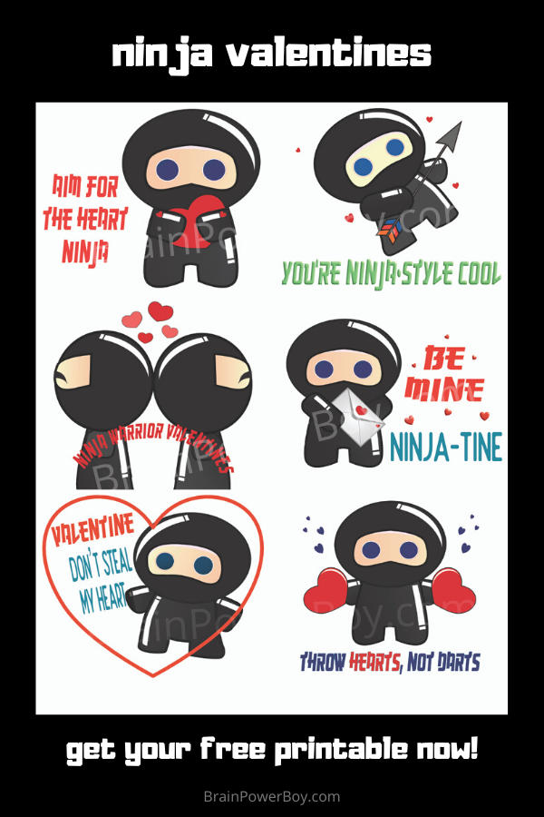 Cool Ninja Valentines you can print for free.