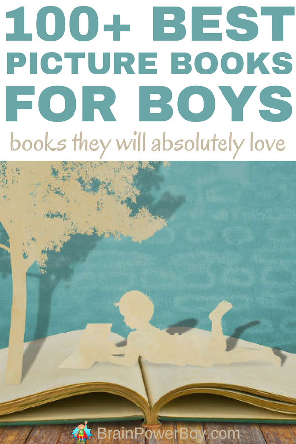 See over 100 of the very best Picture Books for Boys! This list is full of wonderful books your boys are going to WANT TO READ! They will ask for these titles again and again, because they are the best of the best picture books for boys. Grouped by topic, this list is full of picture books with a ton of boy-appeal!
