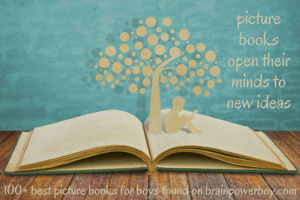 100+ Picture Books for Boys that will get them reading and open their minds to new ideas! This is a must see list!