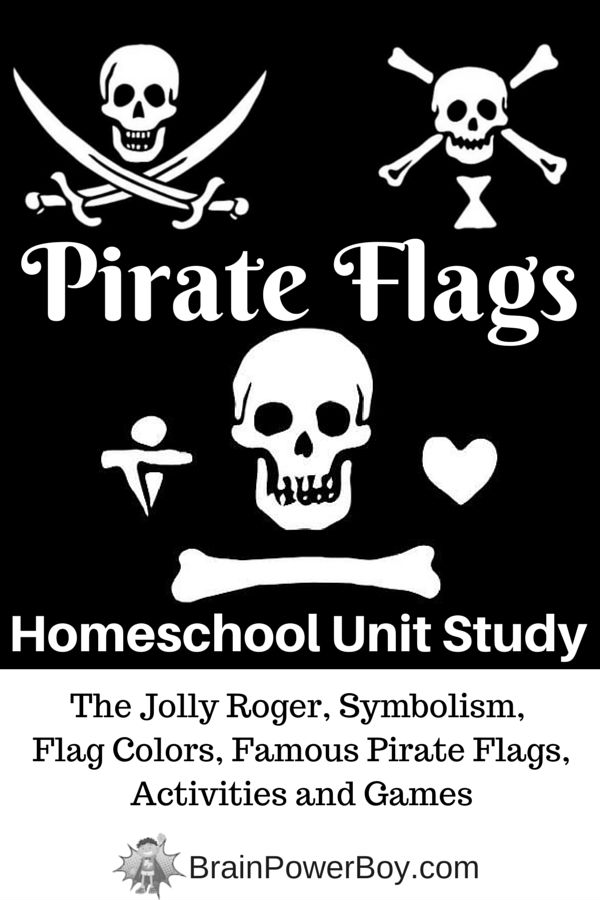 Learn about Pirate Flags! Part of a Big Homeschool Unit Study on Pirates.