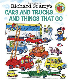 Richard Scarrys Cars and Trucks and Things That Go gives vehicle lovers oh so much to look at.