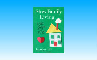Slow Family Living Book Review