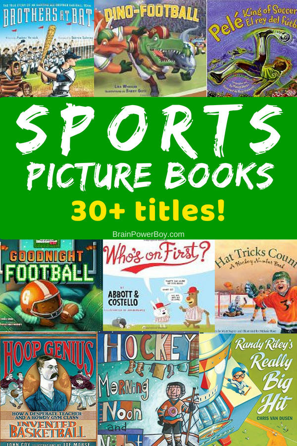 Over 30 sports picture books that they are going to go crazy for! Sports include the standards like baseball, football, basketball and hockey but there are also other sport books for wrestling, swimming, boarding, soccer and more! You are sure to find some titles that they will love!