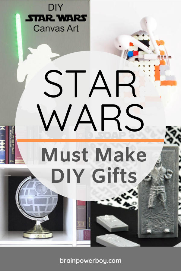 Need a gift for a Star Wars fan? These are must make DIY ideas that you can't pass up!